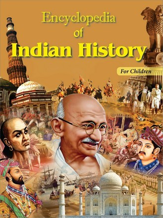 ENCYCLOPEDIA OF INDIAN HISTORY (FOR CHILDREN) PAPER BACK