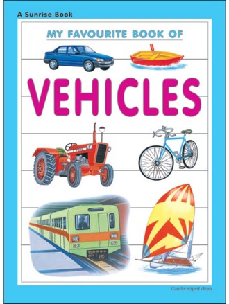 MY FAVOURITE BOOK OF VEHICLES