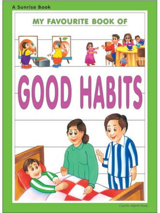 MY FAVOURITE BOOK OF GOOD HABITS