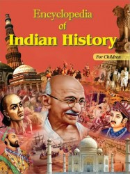ENCYCLOPEDIA OF INDIAN HISTORY (FOR CHILDREN) H.B.