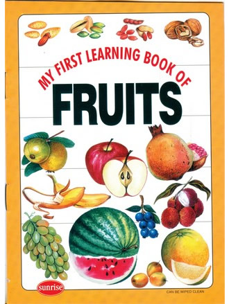 MY FIRST LEARNING BOOK OF FRUITS