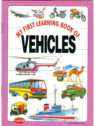 MY FIRST LEARNING BOOK OF VEHICLES