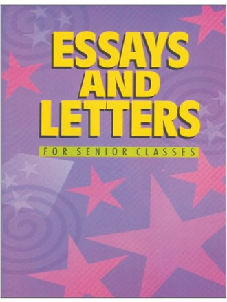 ESSAY AND LETTERS FOR SENIOR CLASSES