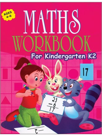 MATHS WORKBOOK FOR KINDERGARTEN K-2