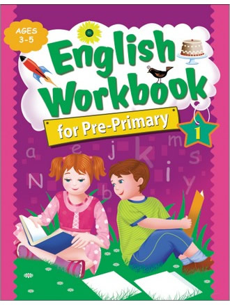 ENGLISH WORKBOOK FOR PRE-PRIMARY 1