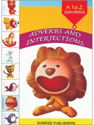 ADVERBS AND INTERJECTIONS