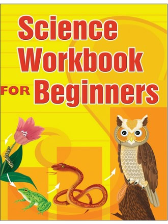 SCIENCE WORKBOOK FOR BEGINNERS - 3