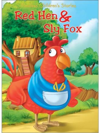 RED HEN & SLY FOX