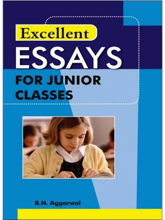 ESSAYS FOR JUNIOR CLASS