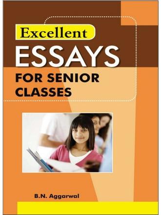 ESSAYS FOR SENIOR CLASS