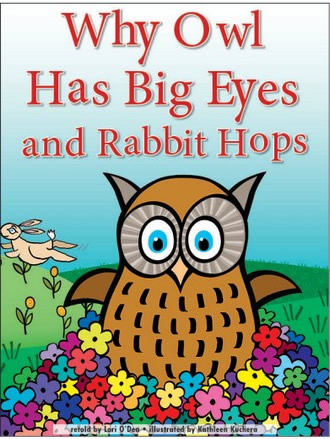 WHY OWL HAS BIG EYES AND RABBIT HOPS