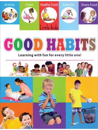 LITTLE KIDS BOOK GOOD HABITS