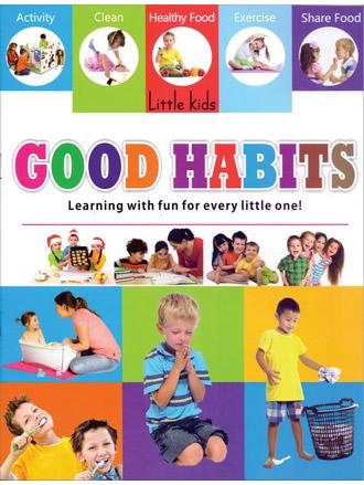 LITTLE KIDS BOOK GOOD HABITS