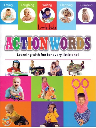 LITTLE KIDS BOOK ACTION WORDS